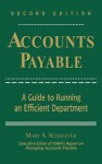 Accounts Payable: A Guide to Running an Efficient Department - Mary S. Schaeffer