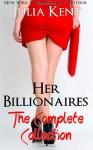 Her Billionaires: Boxed Set - Julia Kent