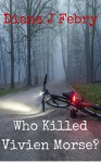 Who Killed Vivien Morse (DCI Hatherall Book 4) - Diana J. Febry