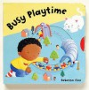 Busy Playtime (Busy Books) - Rebecca Finn