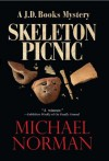 Skeleton Picnic: A J.D. Books Mystery (J.D. Books Series) - Michael Norman