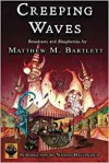 Creeping Waves - Matthew M. Bartlett, Nathan Ballingrud