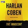 The Innocent - Harlan Coben, Scott Brick