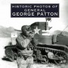 Historic Photos of General George Patton - Russ Rodgers