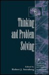 Thinking and Problem Solving - Robert J. Sternberg