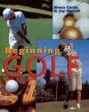 Beginning Golf - Bruce Curtis, Jay Morelli