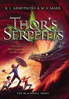 Thor's Serpents (The Blackwell Pages) - K. L. Armstrong, M. A. Marr