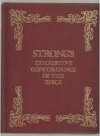 Strong's Exhaustive Cordance of the bible - James Strong