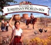 Welcome to Josefina's World 1824: Growing Up on America's Southwest Frontier (American Girls Collection) - Yvette Lapierre, Jodi Evert