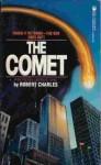 The Comet - Robert Charles