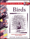 Collins Learn to Draw: Birds - Peter Partington