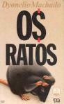 Os Ratos - Dyonelio Machado