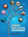 Genome Duplication - Melvin Depamphilis, Stephen Bell