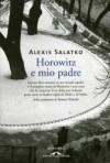 Horowitz e mio padre - Alexis Salatko, Francesco Bruno