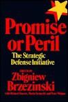 Promise or Peril - Zbigniew Brzezinski