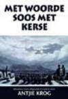 Met Woorde Soos Met Kerse - Antjie Krog