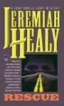 Rescue - Jeremiah Healy