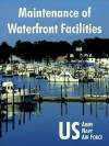 Maintenance of Waterfront Facilities - U.S. Department of the Army, United States Department of the Navy, United States Department of the Air Force
