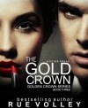 The Gold Crown - Rue Volley