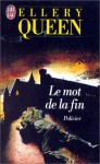 Le mot de la fin - Ellery Queen