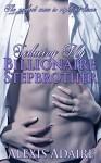 Seducing My Billionaire Stepbrother (Seducing My Billionaire Stepbrother: A Romance Book 1) - Alexis Adaire
