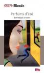 Parfums d'été (Les petits polars du Monde) (French Edition) - Dominique Sylvain, Lorenzo Mattotti
