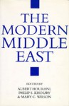 The Modern Middle East: A Reader - Albert Hourani, Philip S. Khoury
