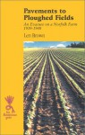Pavements To Ploughed Fields (Isis (Hardcover Large Print)) - Len Brown