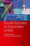 Virtuelle Techniken Im Industriellen Umfeld: Das Avilus-Projekt - Technologien Und Anwendungen - Werner Schreiber, Peter Zimmermann