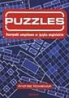 Puzzles : rozrywki umysłowe w języku angielskim - Andrzej Kowalczyk