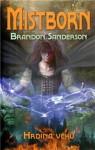Hrdina věků - Brandon Sanderson, Milena Poláčková