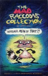 The Mad Raccoons' Collection - Cathy Hill