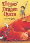 By Shutta Crum Thomas and the Dragon Queen (Reprint) - Shutta Crum