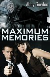 Maximum Memories - Abby Gordon