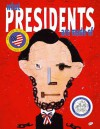 What Presidents Are Made Of: with audio recording - Hanoch Piven