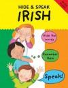 Hide And Speak Irish - Catherine Bruzzone, Susan Martineau, Louise Comfort, Rachel Ni Chuinn