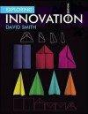 Exploring Innovation - David John Smith