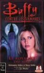 Le Royaume du Mal (Buffy contre les Vampires #14) - Christopher Golden