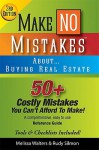 Make No Mistakes About...Buying Real Estate, 3rd Edition - Melissa Walters
