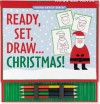 Ready, Set, Draw... Christmas! [With 4 Double-Ended Colored Pencils and Drawing Pad] - Mara Conlon