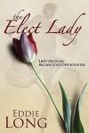Elect Lady - Eddie Long