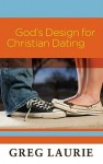 God's Design for Christian Dating and A Handbook on Christian Dating, Book 2 - Greg Laurie