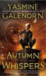 Autumn Whispers (Otherworld/Sisters of the Moon, #14) - Yasmine Galenorn