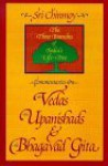 Commentaries on the Vedas, the Upanishads and the Bhagavad Gita: The Three Branches of India's Life-Tree - Sri Chinmoy