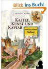Kaffee, Kunst und Kaviar: Hetzjagd durch den Selfkant - Band 2 - Albert Baeumer, Alfred Bekker, Albert Baeumer, Regina Mertens