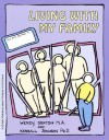 GROW: Living with My Family: A Child's Workbook About Violence in the Home - Wendy Deaton, Kendall Johnson