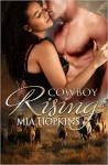 Cowboy Rising (Cowboy Cocktail) (Volume 5) - Mia Hopkins