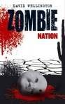 Zombie Nation - David Wellington