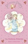 Princess Poppy: The Fashion Princess (Princess Poppy Fiction) - Janey Louise Jones, Samantha Chaffey