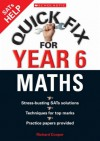 Quick Fix for Year Six Maths (Quick Fix for Year 6) - Richard Cooper
